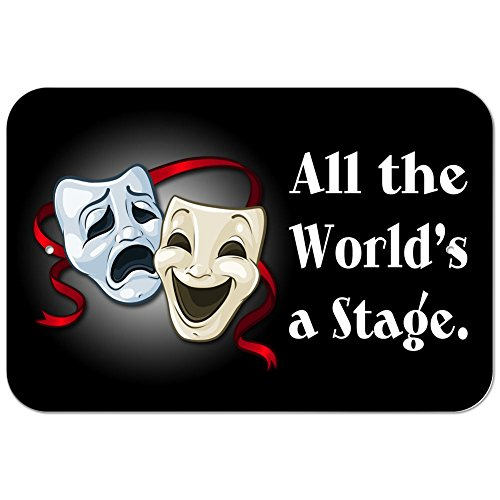 Graphics and More Plastic Sign All The World's a Stage Comedy Tragedy Drama Masks - Acting Theater - 8