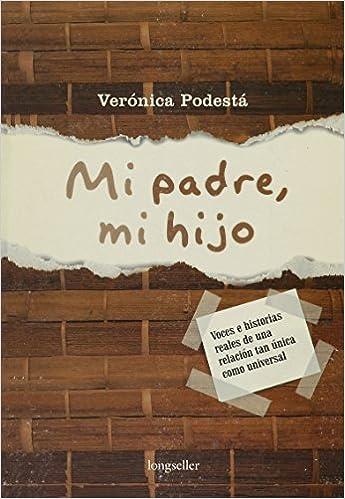Mi Padre, Mi hijo /My Father, My Son (Vinculos) (Spanish Edition