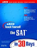 Teach Yourself the SAT in 30 Days, Arco Editorial Staff, 0028628276