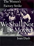 We Shall Not Be Moved, Joan Dash, 0613061497
