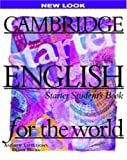 Cambridge English for the World Starter, Andrew Littlejohn and Diana Hicks, 0521567130