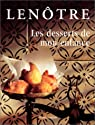 Les desserts de mon enfance par Lenôtre