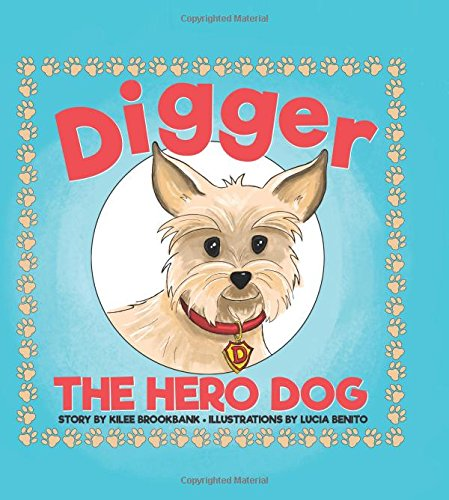 Read Online Digger the Hero Dog pdf epub