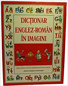 Dictionar Englez - Roman in Imagini 1200 Cuvinte Uzuale