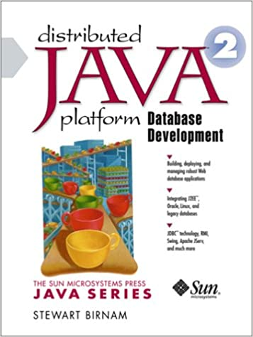 Distributed Java 2 Platform Database Development: Stewart