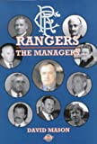 Rangers: The Managers