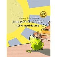 Cinq mètres de temps/Cinci metri de timp: Un livre d'images pour les enfants (Edition bilingue français-roumain)
