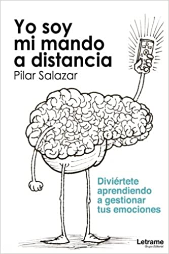 Yo soy mi mando a distancia (Spanish Edition): Pilar Salazar: 9788417011208: Amazon.com: Books
