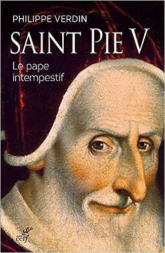 saint pie v le pape intempestif histoire