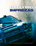 Rallying Imprezas, David Williams, 1844250938