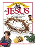 I Want to Know about Jesus, Rick Osborne, 0310220874