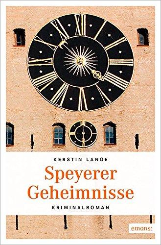 Speyerer Geheimnisse - Kerstin Lange