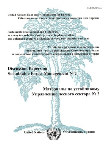 Kyoto Wood Natural (Sustainable Development and Biofuel Use as a Way Towards the Kyoto Protocol Implementation and Enhanced Complex Utilization of Wood Raw Material and ... Forest Management) (Multilingual Edition))