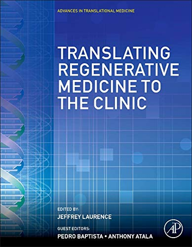 (Translating Regenerative Medicine to the Clinic (Advances in Translational Medicine))