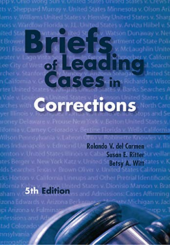 Briefs of Leading Cases in Corrections, Fifth Edition