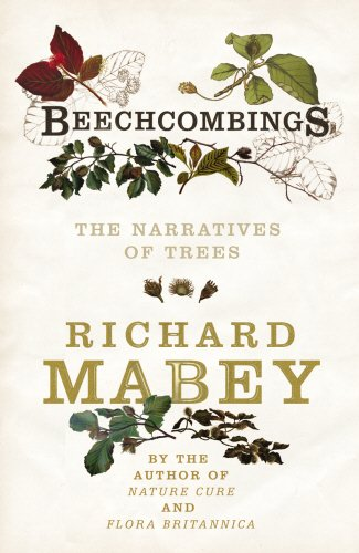 Read Online Beechcombings: The Narratives of Trees ebook