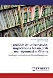 Freedom of Information, Emmanuel Adjei and Leo Navida Davidson Woode, 384651733X