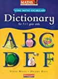 Maths Plus Using Maths Vocabulary: KS2 Maths Dictionary (single) (MATHS PLUS LANGUAGE)