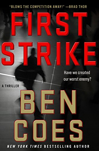 First Strike: A Thriller (A Dewey Andreas Novel Book 6)