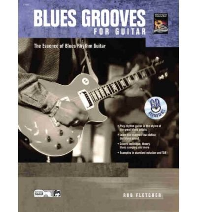 Download Blues Grooves for Guitar: The Essence of Blues Rhythm Guitar, Book & CD (Paperback) - Common PDF