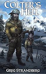 Colter's Hell (The Mountain Man Series Book 2)