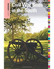 Insiders' Guide® to Civil War Sites in the South