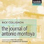 The Journal of Antonio Montoya | Rick Collignon