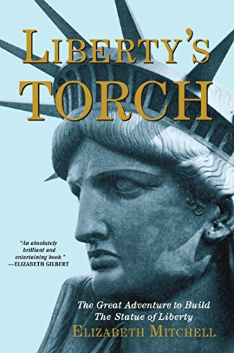 Liberty's Torch: The Great Adventure to Build the Statue of Liberty - Europe Statue
