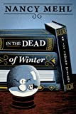 Front cover for the book In the Dead of Winter by Nancy Mehl