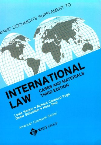 International Law Documents: Cases and Materials (American Casebook)