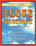 The Love Workbook, David R. Lima, 1893733009