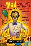 The Mad Scientist Handbook (Turtleback School & Library Binding Edition)