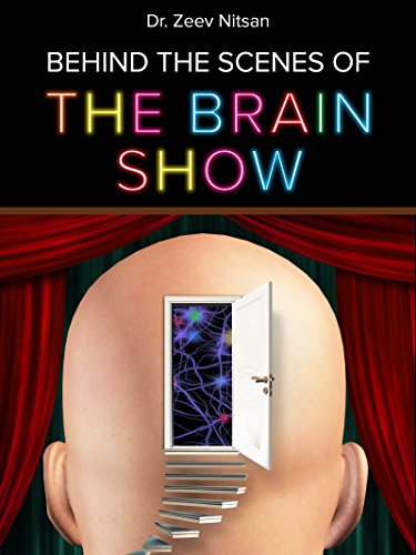 Behind The Scenes Of The Brain Show by Dr, Zeev Nitsan ebook deal