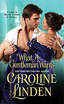 What A Gentleman Wants (Reece Family Trilogy Book 1) by [Linden, Caroline]