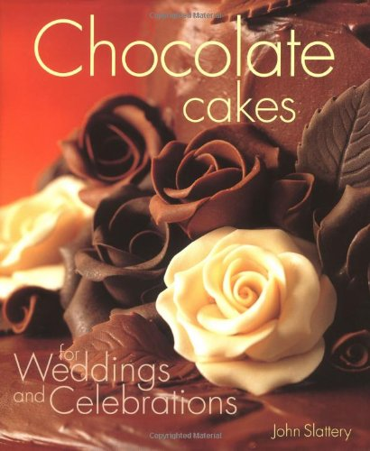 Read Online Chocolate Cakes for Weddings and Celebrations pdf