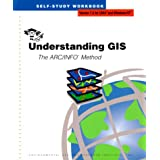 Understanding GIS: The ARC/INFO Method (Version 7.2 for Unix and Windows NT)