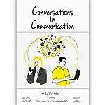 Conversations in Communication | Philip T. Weinholtz