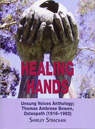Healing Hands: Unsung Voices Anthology, Thomas Ambrose Bowen, Osteopath (1916-1982)