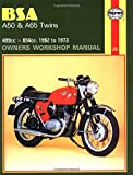 BSA A50 & A65 Twins Owners Workshop Manual: 499cc ~ 654cc. 1962 to 1973