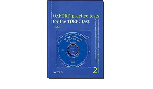 Oxford Practice Tests For The Toeic Test 2 Pdf