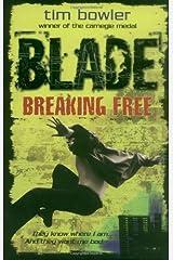 Blade 3: Breaking Free Paperback