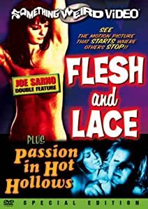 Joe Sarno Double Feature: Flesh and Lace / Passion in Hot Hollows