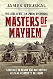 #10: Masters of Mayhem: Lawrence of Arabia and the British Military Mission to the Hejaz