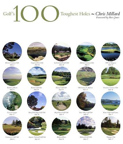 Golf's 100 Toughest Holes