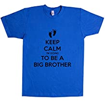 Keep Calm I'm Going To Be A Big Brother T Shirt