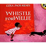 WHISTLE FOR WILLIE (PAPERBACK) 1977 PUFFIN (Picture Puffins)