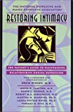 Restoring Intimacy: The Patient's Guide to Maintaining Relationships During Depression