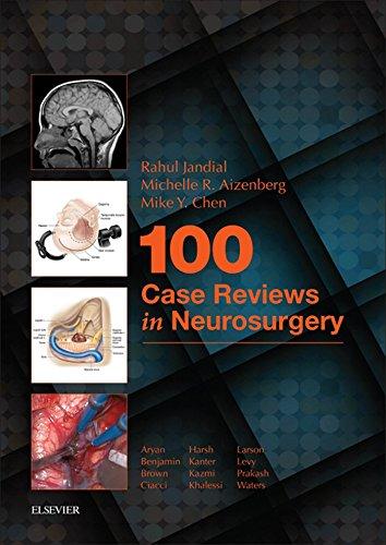 100 Case Reviews in Neurosurgery E-Book (English Edition)