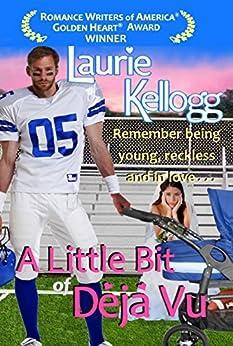 A Little Bit of Deja Vu (Return to Redemption, Book 1) by [Kellogg, Laurie]