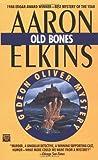 Old Bones, Aaron Elkins, 0445406879